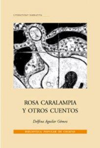 Rosa Caralampia y otros cuentos