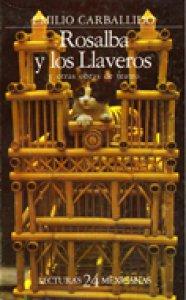 Rosalba y los Llaveros, y otras historias de teatro
