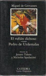 El rufián dichoso ; Pedro de Urdemalas
