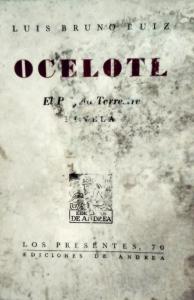 Ocelotl. El profeta terrestre