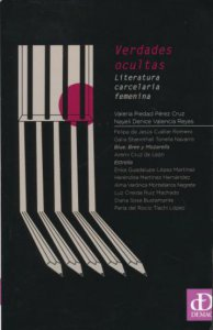 Verdades ocultas : literatura carcelaria femenina