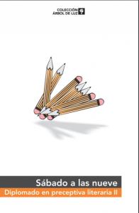 Sábado a las nueve : Diplomado en preceptiva literaria II