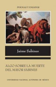 Algo sobre la muerte del mayor Sabines