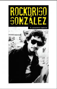 Rockdrigo González, el sacerdote rupestre