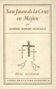 San Juan de la Cruz en Méjico