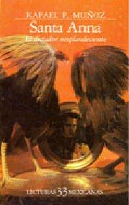 Santa-Anna : el dictador resplandeciente