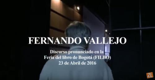 Discurso completo de Fernando Vallejo en la FILBo 2016