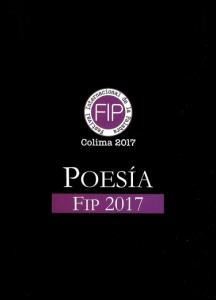 Poesía FIP 2017 : antología de poesía