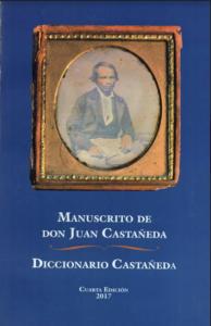 Manuscrito de don Juan Castañeda / Diccionario Castañeda