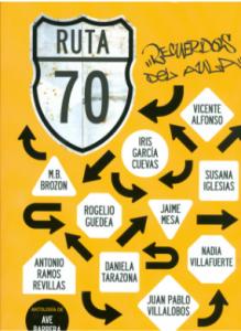 Ruta 70 : recuerdos del aula
