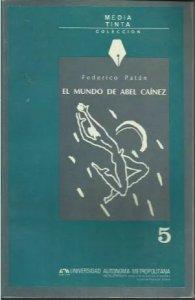 El mundo de Abel Caínez