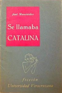 Se llamaba Catalina