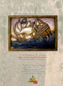 Sebastián y Diego : una historia de piratas
