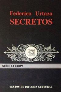 Secretos. (Tres obras en un acto)