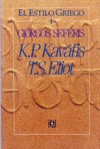 El estilo griego I. K.P. Kaváfis/T.S. Eliot
