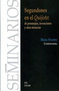 Segundones en el Quijote: de personajes, invenciones y otras minucias