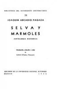 Selva y mármoles : antología histórica