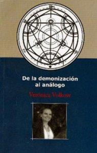 De la demonización al análogo