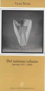 Del mínimo infinito. Poemas, 1977-1998