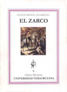 El Zarco (Episodios de la vida mexicana en 1861-63)