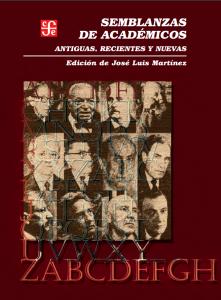 Semblanzas de académicos, antiguas, recientes y nuevas