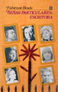 Señas particulares : escritora : ensayos sobre escritoras mexicanas del siglo XX