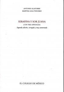Serafina y sor Juana (con tres apéndices)