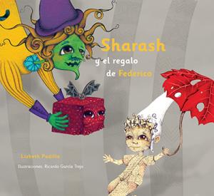 Sharash y el regalo de Federico