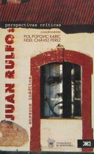 Juan Rulfo, perspectivas críticas : ensayos inéditos