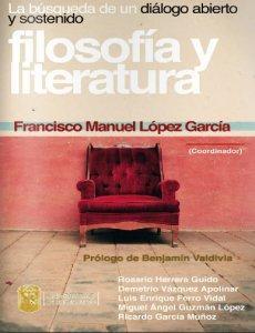 Filosofía y literatura : la búsqueda de un diálogo abierto y sostenido