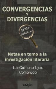 Convergencias y divergencias : notas en torno a la investigación literaria