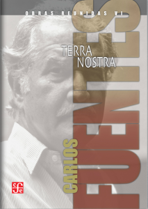 Obras reunidas VI. Terra Nostra