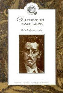 El verdadero Manuel Acuña