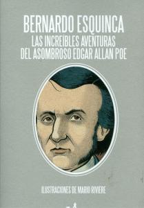 Las increíbles aventuras del asombro Edgar Allan Poe