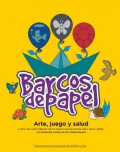 Barcos de papel : arte, juego y salud