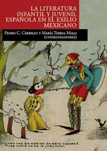 La literatura infantil y juvenil española en el exilio mexicano