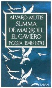 Summa de Maqroll el Gaviero : poesía 1948-1970