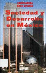 Sociedad y desarrollo en México