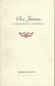 Sor Juana: la comparación y la hipérbole
