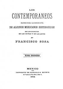 Los contemporáneos: datos para la biografía de algunos mexicanos distinguidos en las ciencias, en las letras y en las artes