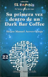 Su primera vez dentro de un Dark Bar Coffee