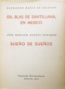 Gil Blas de Santillana en México ; Sueño de sueños