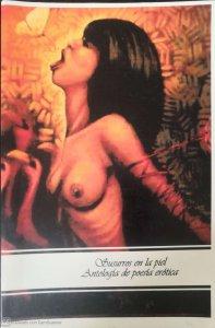 Susurros en la piel : antología de poesía erótica