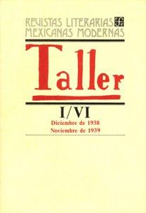 Taller, I-VI : diciembre de 1938-noviembre de 1939