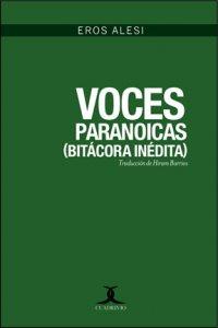 Voces paranoicas (Bitácora inédita)