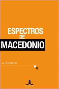 Espectros de Macedonio por Luisa Emilia Rossi Aranda