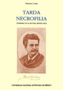 Tarda necrofilia : itinerario de la segunda Revista Azul