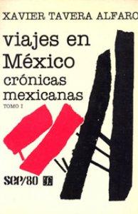 Viajes en México : crónicas mexicanas 1