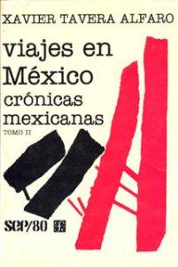 Viajes en México : crónicas mexicanas 2