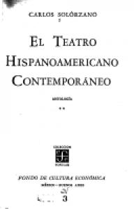 El teatro hispanoamericano contemporáneo : antología